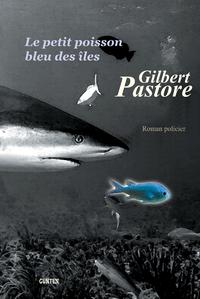 Le petit poisson bleu des îles