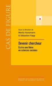 Devenir chercheur, Écrire une thèse en sciences sociales