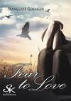 Livre numérique Fear to love