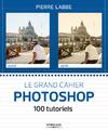 Livre numérique Le grand cahier Photoshop