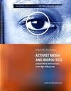 Livre numérique Activist Media and Biopolitics