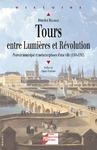 Livre numérique Tours entre Lumières et Révolution