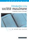 Livre numérique Introduction à la société musulmane
