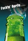 Livre numérique Fuckin' Berlin (roman gay hard)