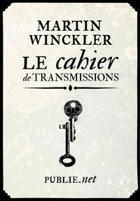 Livre numérique Le cahier de transmissions