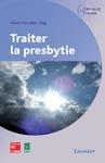 Livre numérique Traiter la presbytie (Coll. Optique et vision)