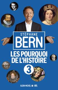 Les Pourquoi de l'Histoire 3