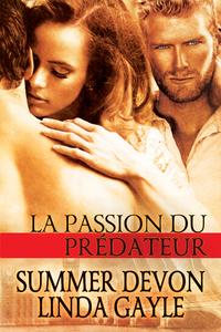 La passion du prédateur