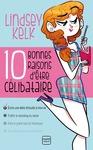 Livre numérique Dix bonnes raisons d'être célibataire