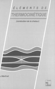 Livre numérique Eléments de thermocinétique (conduction de la chaleur)
