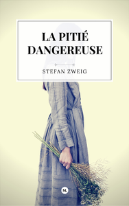 La Pitié dangereuse