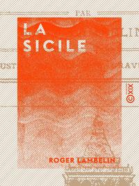 La Sicile, NOTES ET SOUVENIRS