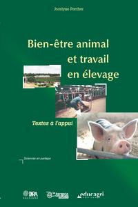 Bien-être animal et travail en élevage (ePub), Textes à l'appui