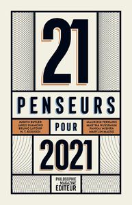 21 penseurs pour 2021