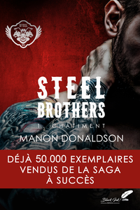 Steel Brothers : Tome 1, Ch?timent