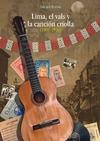 Livre numérique Lima, el vals y la canción criolla (1900-1936)