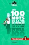 Livre numérique Les 100 mots de la vie de bureau