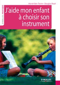 J'aide mon enfant à choisir son instrument