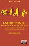 Livre numérique Marketing : remède ou poison ?