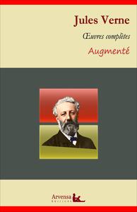 Jules Verne : Oeuvres complètes et annexes (annotées, illustrées), Cinq semaines en ballon, Vingt mille lieues sous les mers, Voyage au centre de la Terre, Le tour du