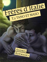 Livre numérique Frères d'Italie, tome 2 : Tano et Maso