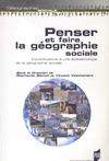 Livre numérique Penser et faire la géographie sociale