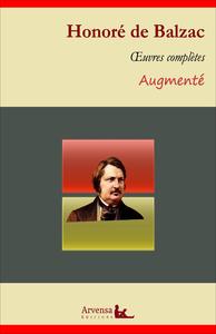 Honoré de Balzac : Oeuvres complètes et annexes (annotées,illustrées), La Comédie humaine, Le Père Goriot, Eugénie Grandet, Illusions perdues, Splendeurs et Misères des co