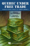 Livre numérique Quebec under Free Trade : Making Public Policy in North America