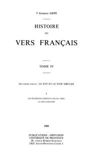Histoire du vers français. TomeIV