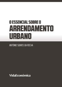 O essencial sobre o Arrendamento Urbano