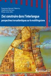Livre numérique (Se) construire dans l'interlangue