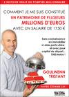 Livre numérique Comment je me suis constitué un patrimoine de plusieurs millions d'euros avec un salaire de 1750 euros