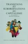 Livre numérique Transitions et subordinations au capitalisme