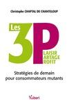 Livre numérique Les 3 P : Plaisir, Partage, Profit - Stratégies de demain pour consommateurs mutants