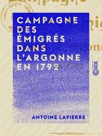 Campagne des ?migr?s dans l'Argonne en 1792