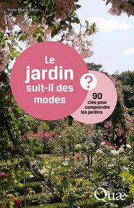 Le jardin suit-il des modes ?