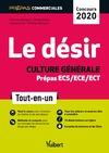 Livre numérique Le désir - Culture générale - Prépas commerciales ECS/ECE/ECT - Concours 2020