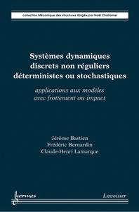 Livre numérique Systèmes dynamiques discrets non réguliers déterministes ou stochastiques