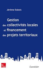 Gestion des collectivités locales et financement des projets territoriaux