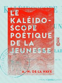 Le Kaléidoscope poétique de la jeunesse
