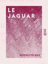 Le Jaguar - Un drame dans les bois