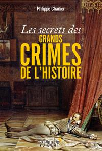 Livre numérique Les secrets des grands crimes de l'Histoire