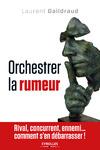 Livre numérique Orchestrer la rumeur