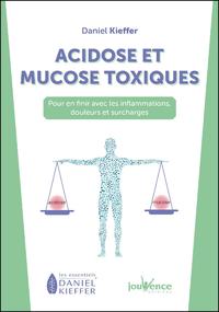 Acidose et mucose toxiques