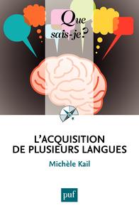 L'acquisition de plusieurs langues, « Que sais-je ? » n° 4005
