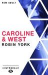 Livre numérique Caroline & West - L'Intégrale