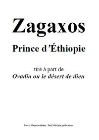Zagaxos, Prince d'Éthiopie