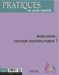 PSM 3-2016. Autonomie : concept incontournable ?