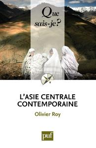 L'Asie centrale contemporaine, « Que sais-je ? » n° 3601