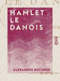Hamlet le Danois